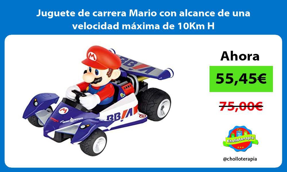 Juguete de carrera Mario con alcance de una velocidad máxima de 10Km H