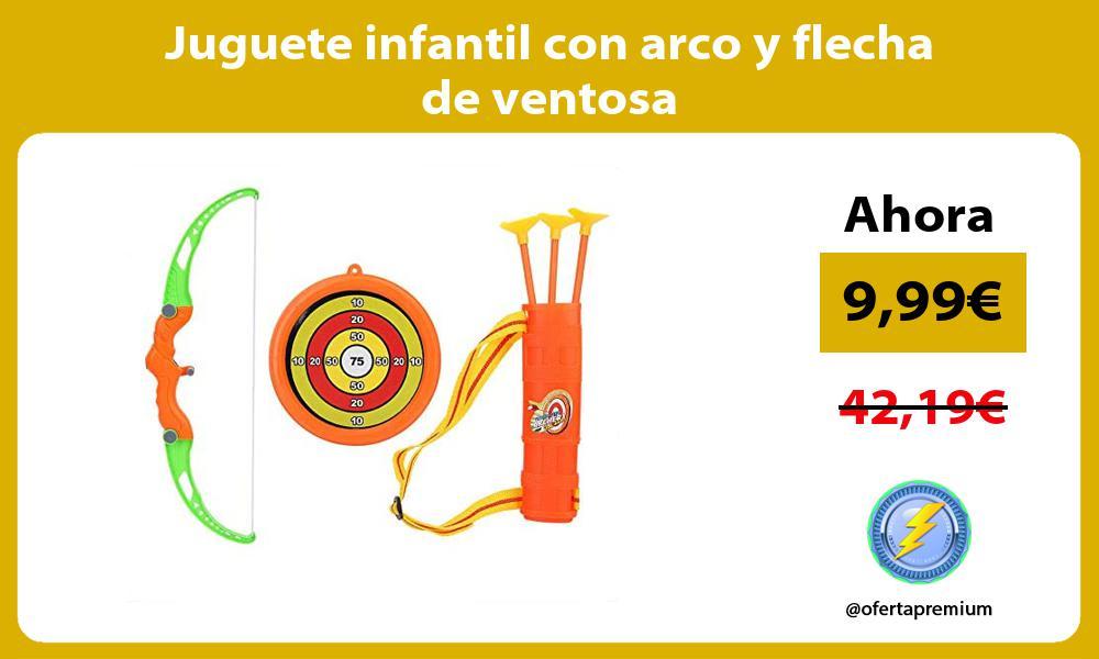 Juguete infantil con arco y flecha de ventosa