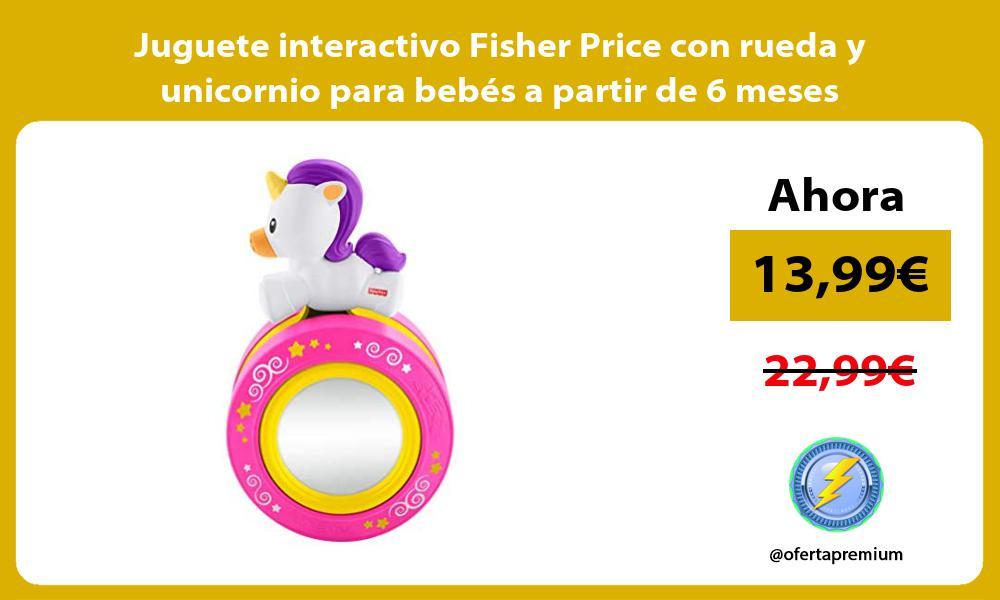 Juguete interactivo Fisher Price con rueda y unicornio para bebés a partir de 6 meses