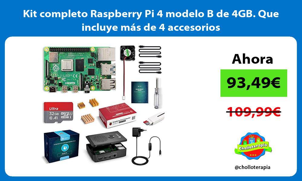 Kit completo Raspberry Pi 4 modelo B de 4GB Que incluye más de 4 accesorios