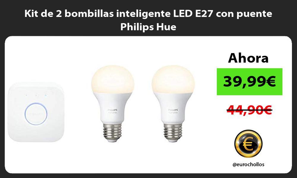 Kit de 2 bombillas inteligente LED E27 con puente Philips Hue