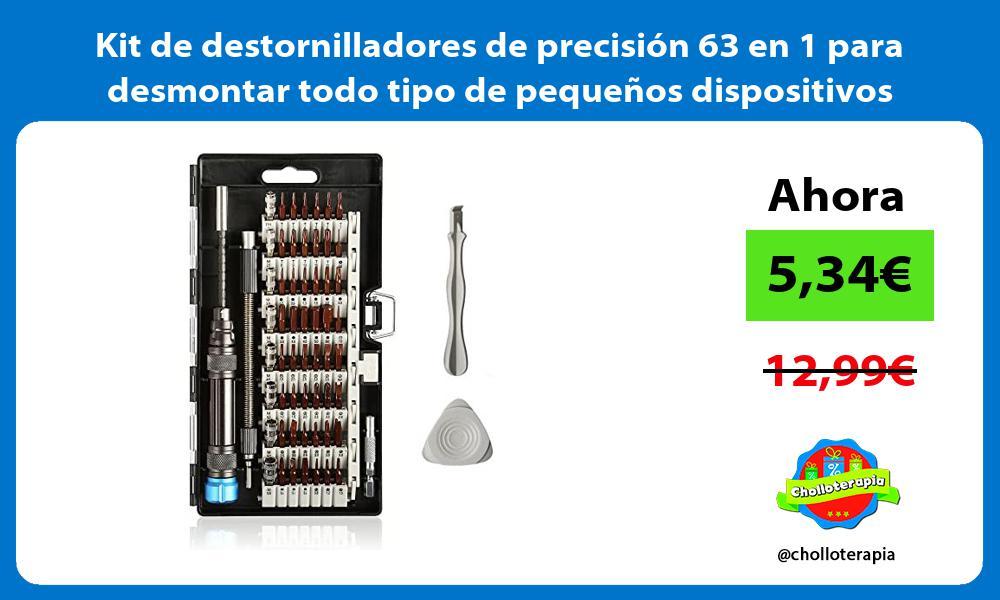 Kit de destornilladores de precisión 63 en 1 para desmontar todo tipo de pequeños dispositivos
