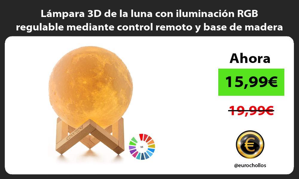 Lámpara 3D de la luna con iluminación RGB regulable mediante control remoto y base de madera