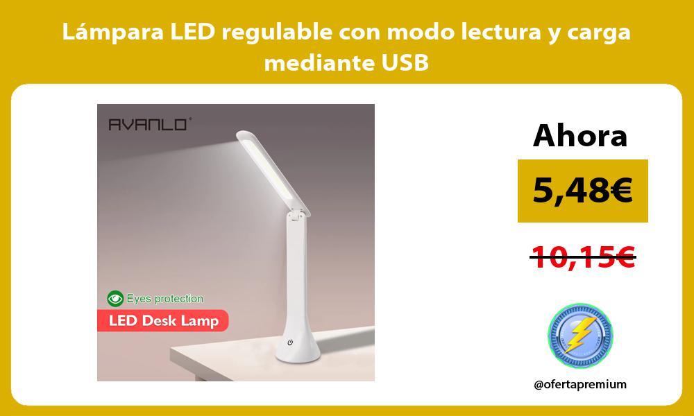 Lámpara LED regulable con modo lectura y carga mediante USB