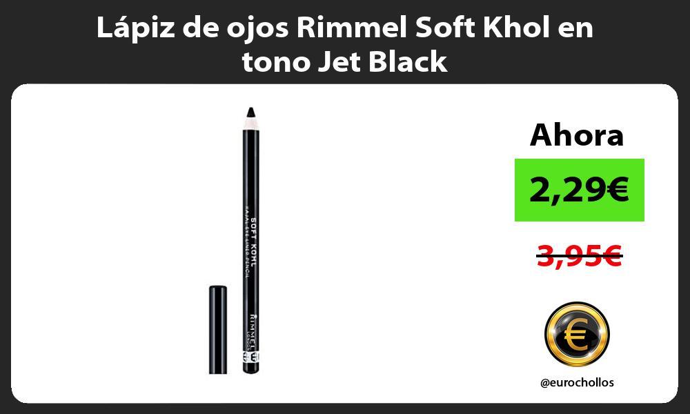 Lápiz de ojos Rimmel Soft Khol en tono Jet Black
