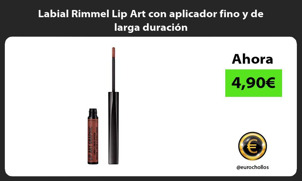 Labial Rimmel Lip Art con aplicador fino y de larga duración
