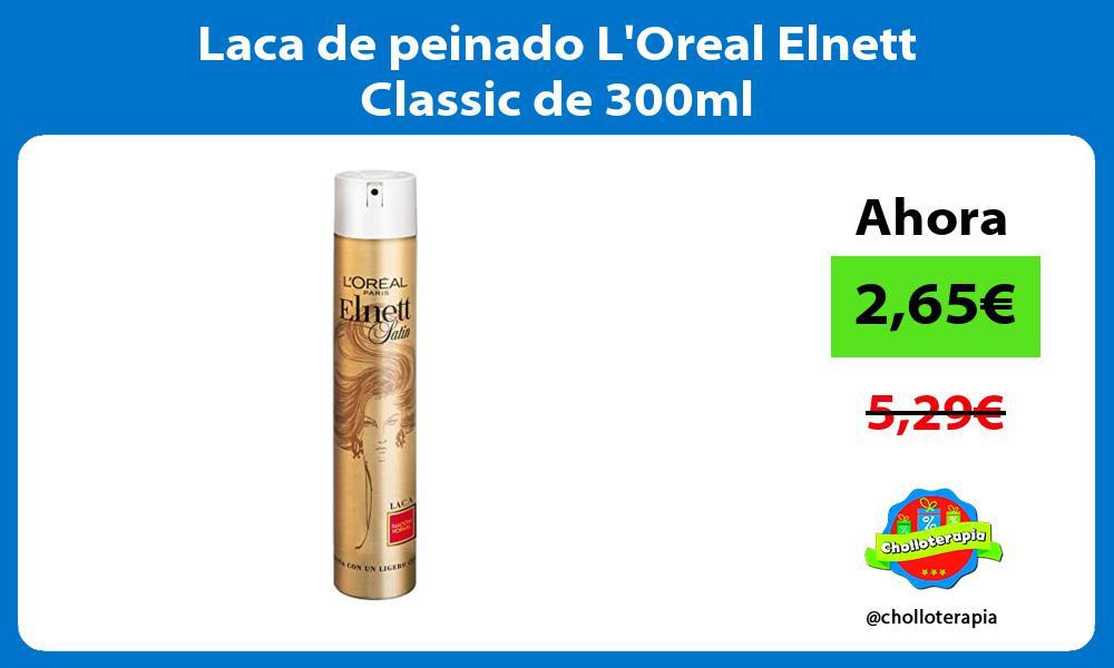 Laca de peinado LOreal Elnett Classic de 300ml