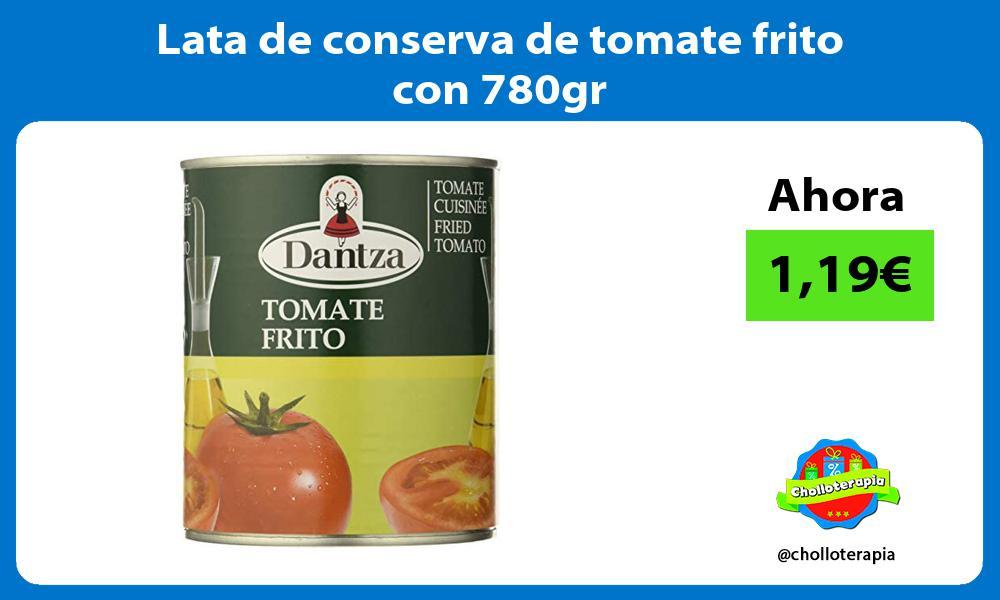 Lata de conserva de tomate frito con 780gr