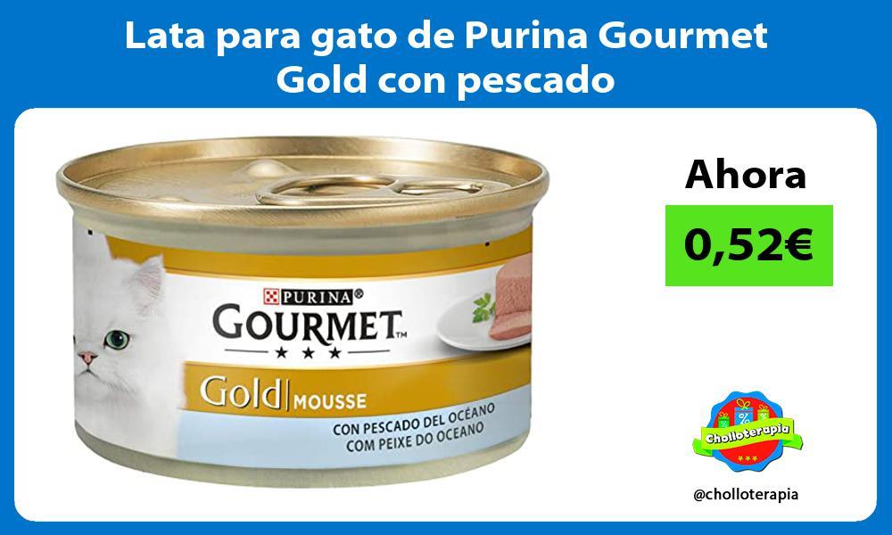 Lata para gato de Purina Gourmet Gold con pescado