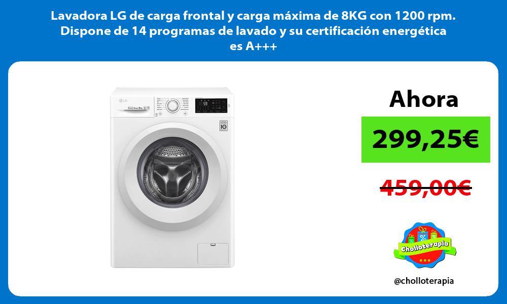 Lavadora LG de carga frontal y carga máxima de 8KG con 1200 rpm Dispone de 14 programas de lavado y su certificación energética es A