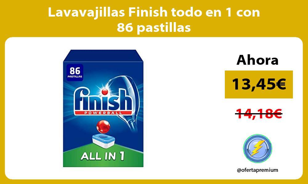 Lavavajillas Finish todo en 1 con 86 pastillas