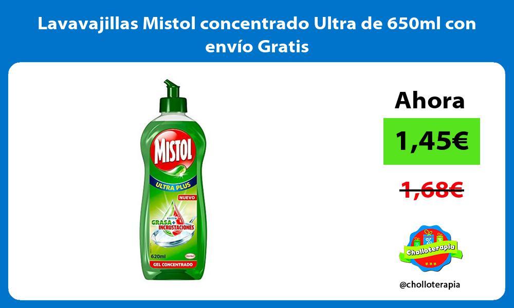 Lavavajillas Mistol concentrado Ultra de 650ml con envío Gratis