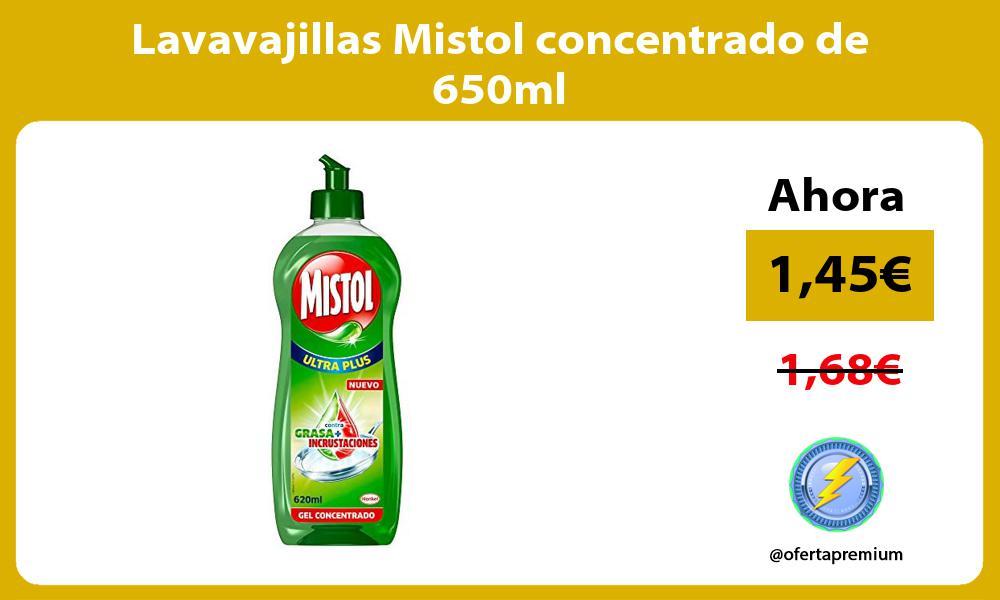 Lavavajillas Mistol concentrado de 650ml