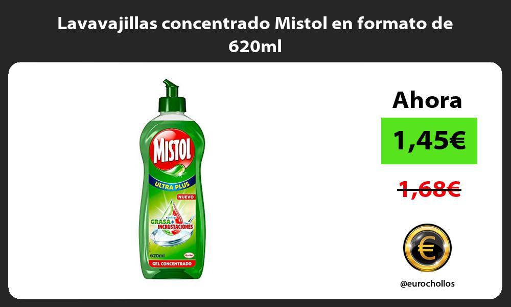 Lavavajillas concentrado Mistol en formato de 620ml