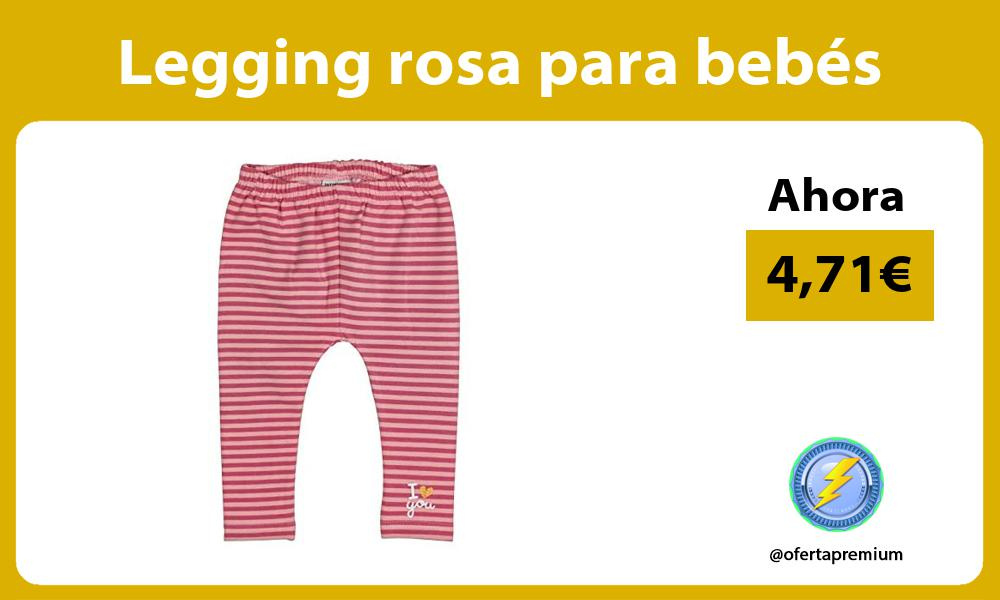 Legging rosa para bebés