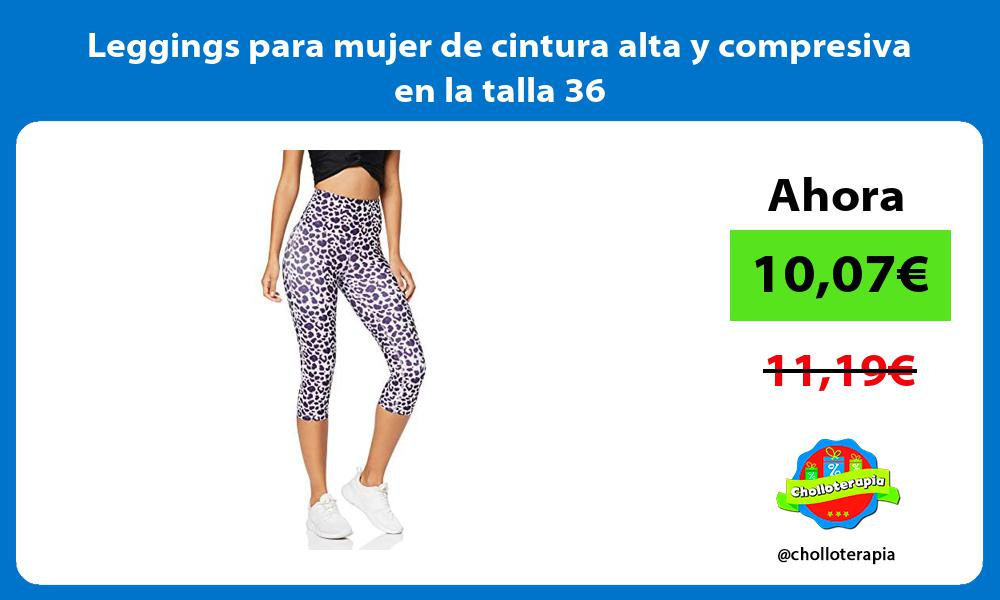 Leggings para mujer de cintura alta y compresiva en la talla 36