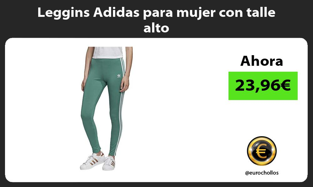 Leggins Adidas para mujer con talle alto