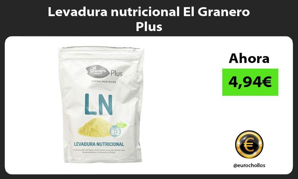 Levadura nutricional El Granero Plus