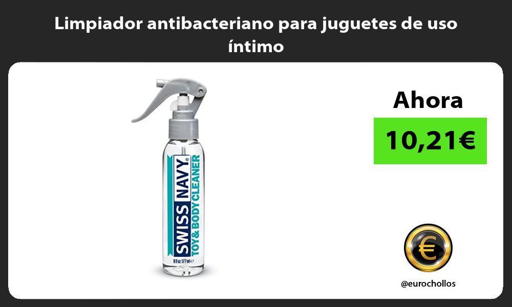 Limpiador antibacteriano para juguetes de uso íntimo