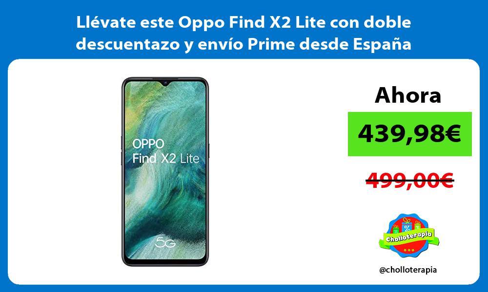 Llévate este Oppo Find X2 Lite con doble descuentazo y envío Prime desde España