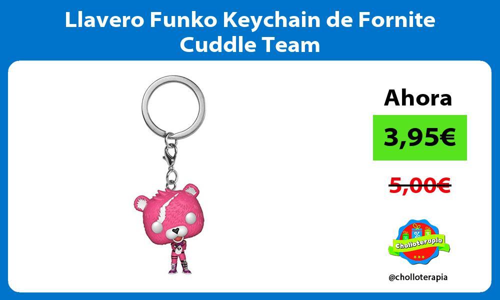Llavero Funko Keychain de Fornite Cuddle Team