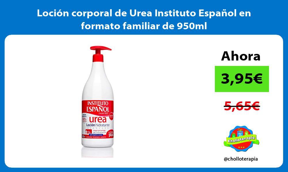 Loción corporal de Urea Instituto Español en formato familiar de 950ml