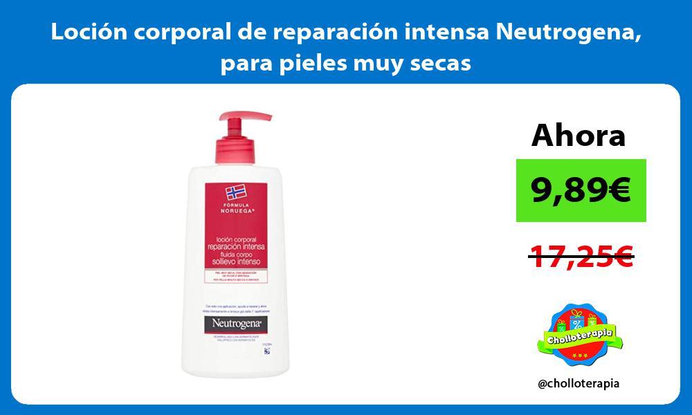 Loción corporal de reparación intensa Neutrogena para pieles muy secas