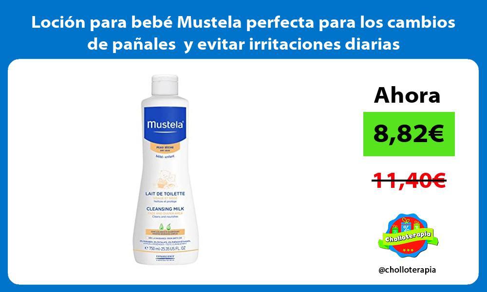 Loción para bebé Mustela perfecta para los cambios de pañales y evitar irritaciones diarias