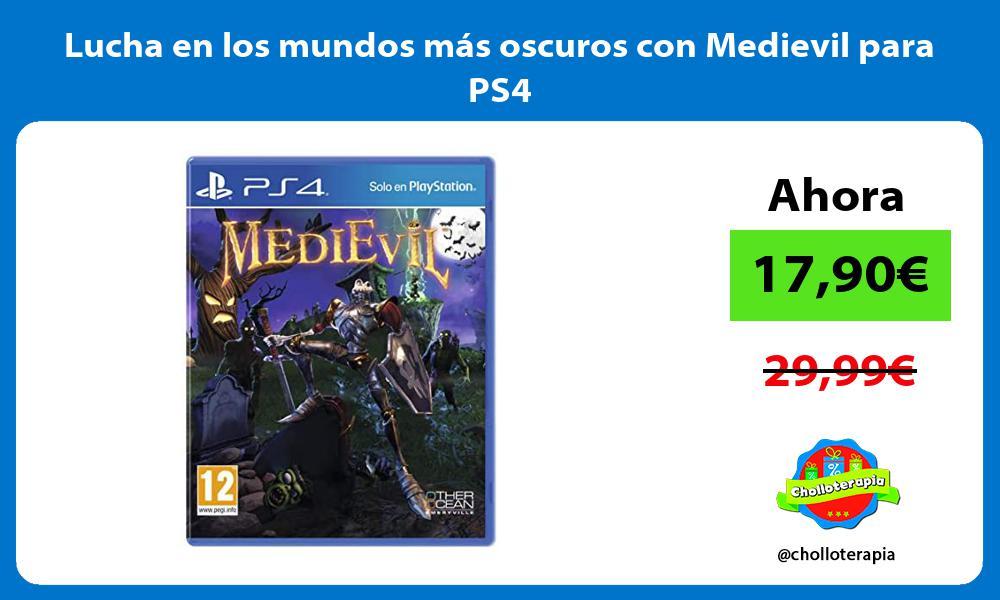 Lucha en los mundos más oscuros con Medievil para PS4