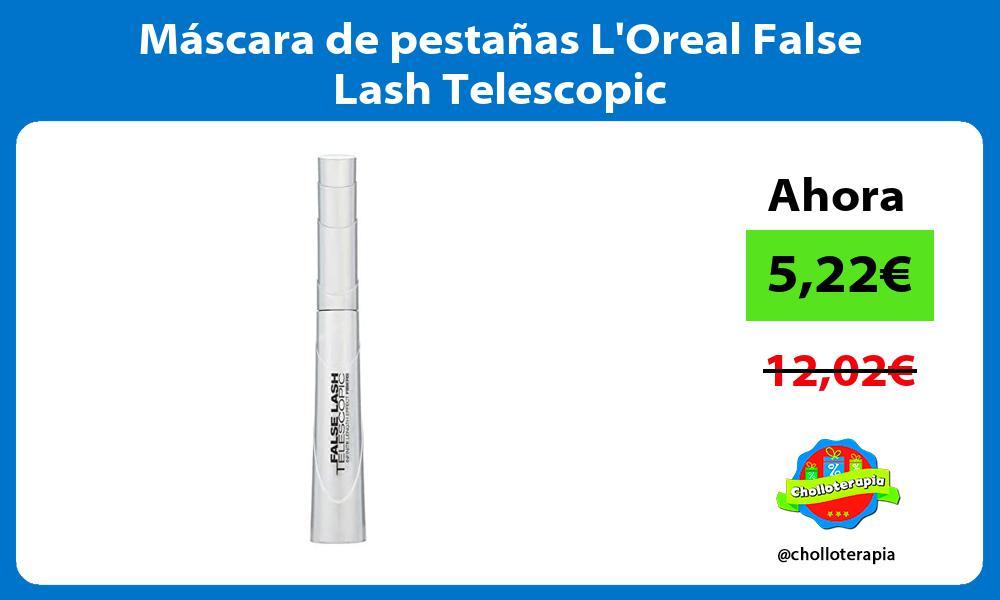 Máscara de pestañas LOreal False Lash Telescopic