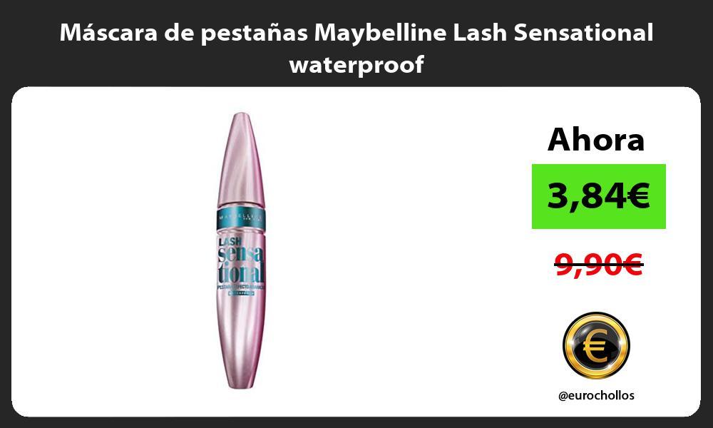 Máscara de pestañas Maybelline Lash Sensational waterproof