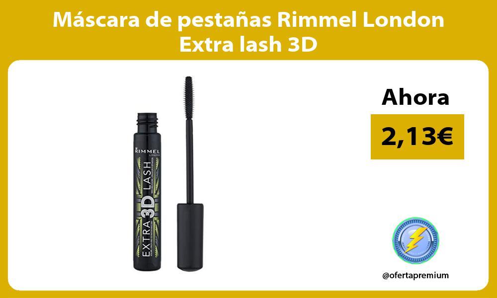 Máscara de pestañas Rimmel London Extra lash 3D