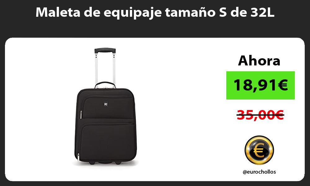 Maleta de equipaje tamaño S de 32L