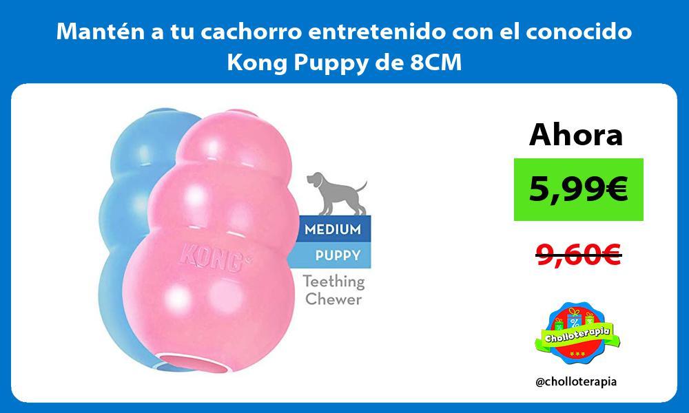 Mantén a tu cachorro entretenido con el conocido Kong Puppy de 8CM