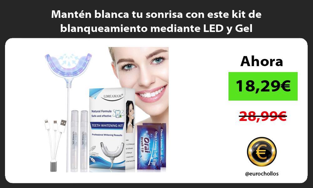Mantén blanca tu sonrisa con este kit de blanqueamiento mediante LED y Gel