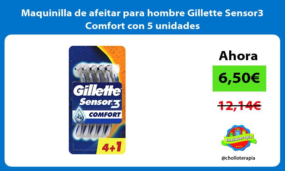 Maquinilla de afeitar para hombre Gillette Sensor3 Comfort con 5 unidades