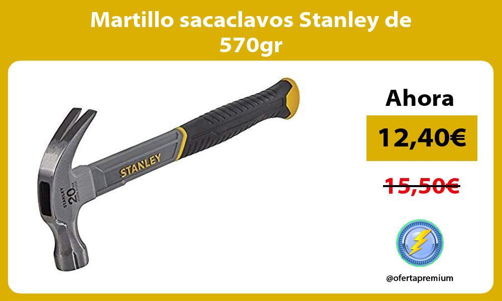 Martillo sacaclavos Stanley de 570gr
