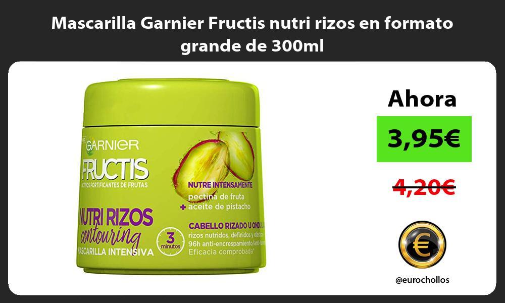 Mascarilla Garnier Fructis nutri rizos en formato grande de 300ml