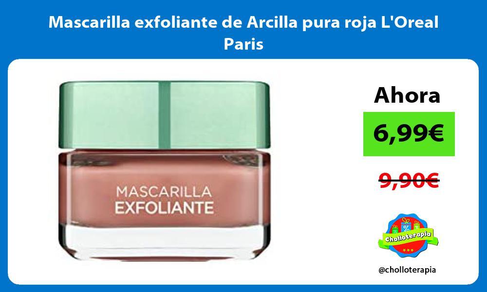 Mascarilla exfoliante de Arcilla pura roja LOreal Paris