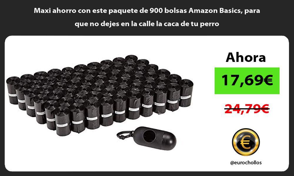 Maxi ahorro con este paquete de 900 bolsas Amazon Basics para que no dejes en la calle la caca de tu perro