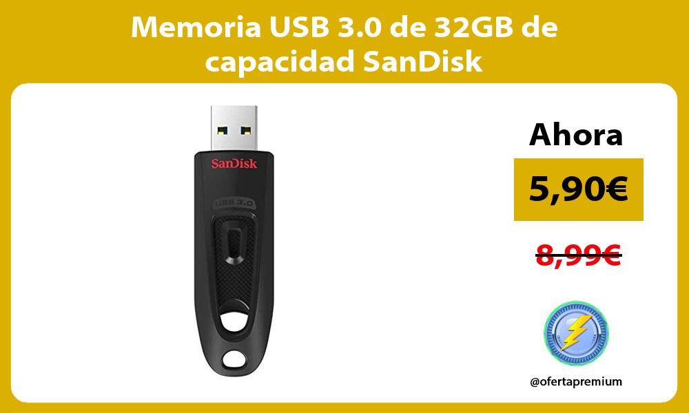 Memoria USB 3 0 de 32GB de capacidad SanDisk
