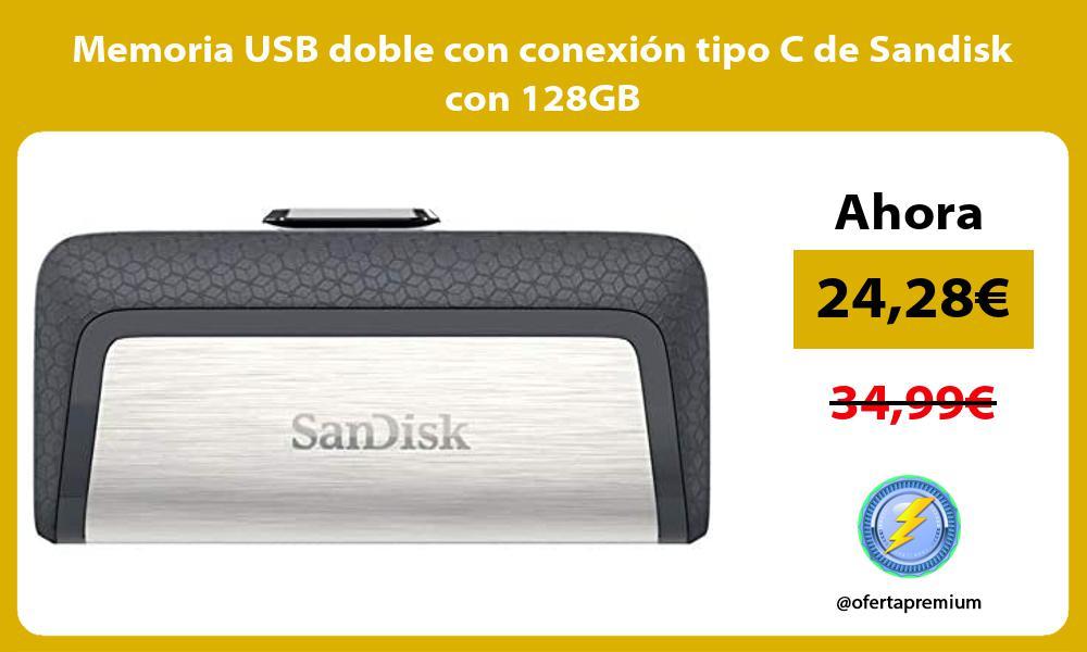 Memoria USB doble con conexión tipo C de Sandisk con 128GB