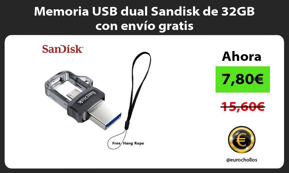 Memoria USB dual Sandisk de 32GB con envío gratis