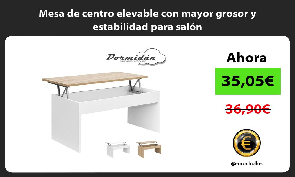 Mesa de centro elevable con mayor grosor y estabilidad para salón