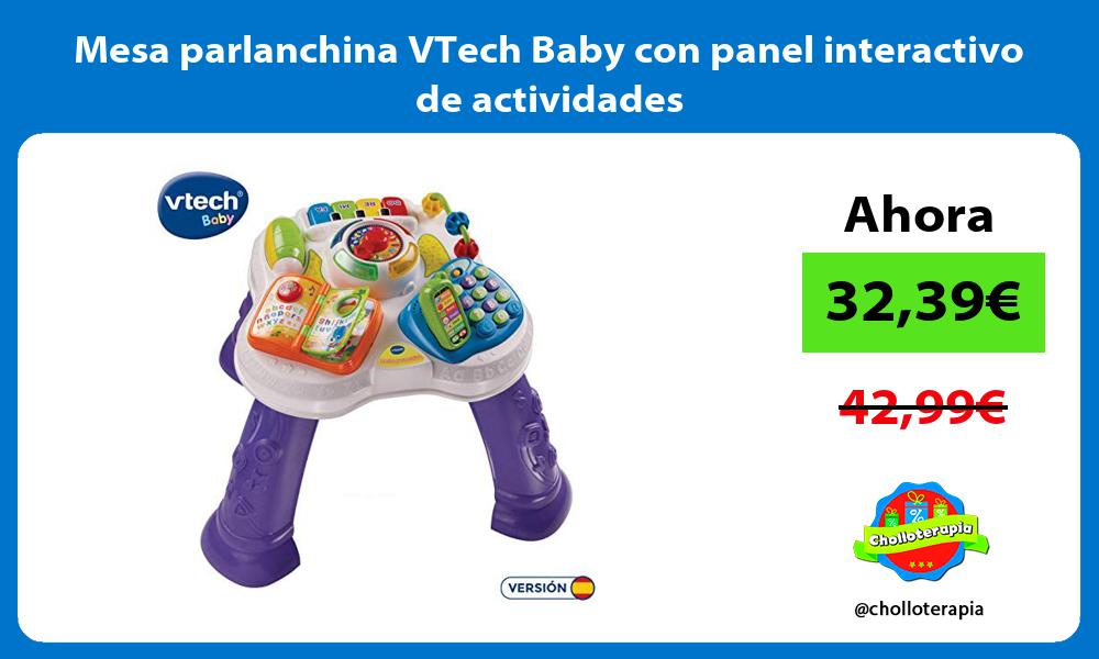 Mesa parlanchina VTech Baby con panel interactivo de actividades
