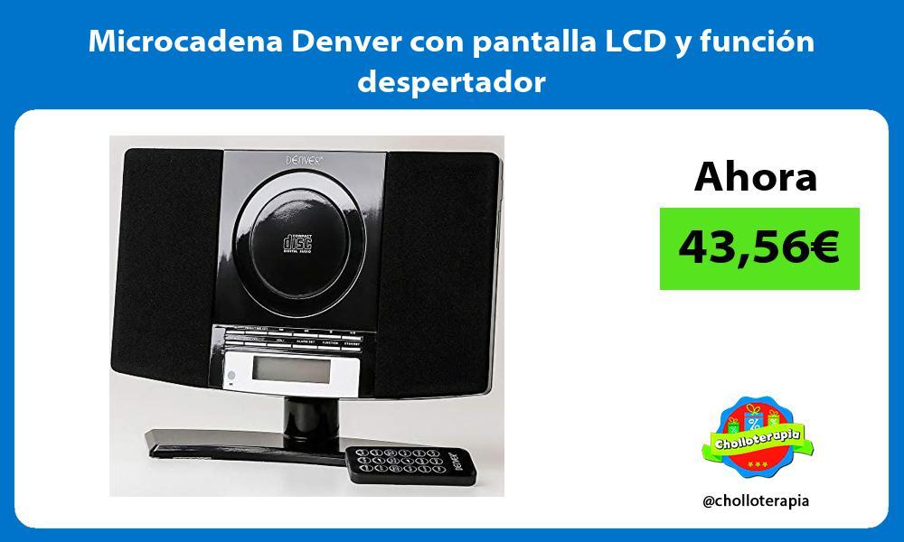 Microcadena Denver con pantalla LCD y función despertador