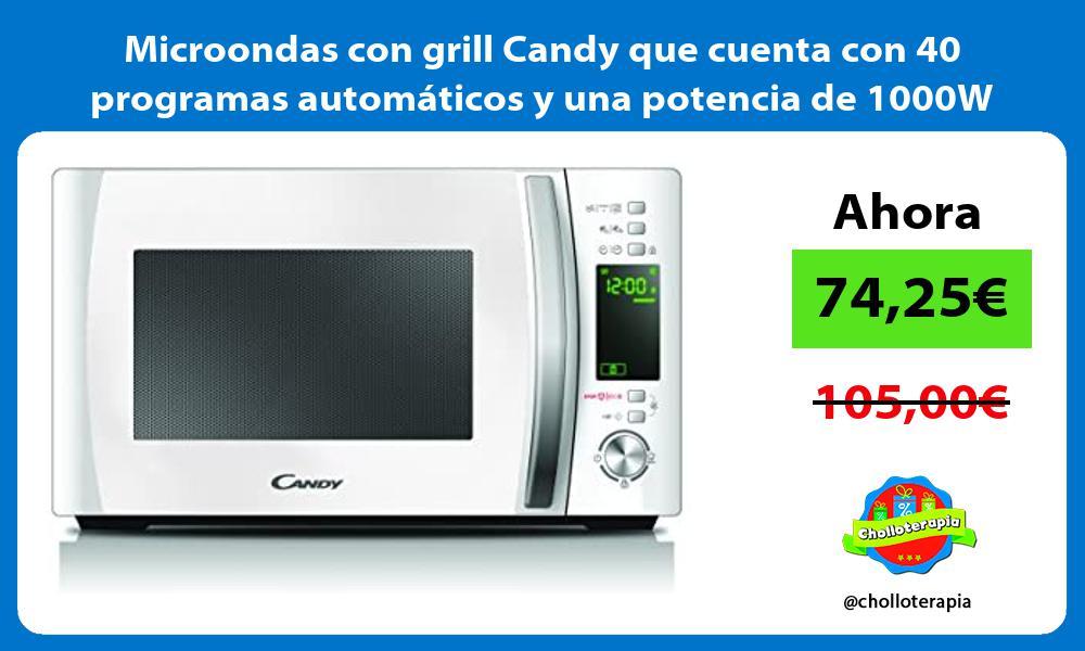 Microondas con grill Candy que cuenta con 40 programas automáticos y una potencia de 1000W