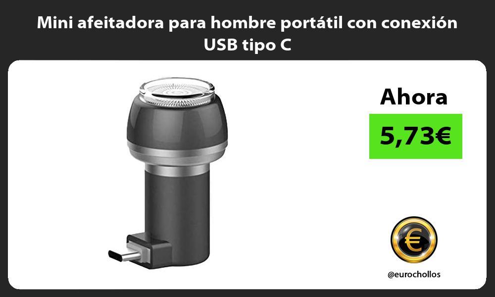 Mini afeitadora para hombre portátil con conexión USB tipo C