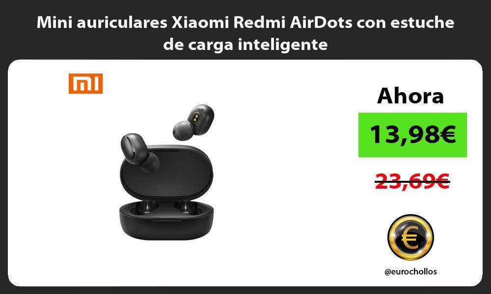 Mini auriculares Xiaomi Redmi AirDots con estuche de carga inteligente