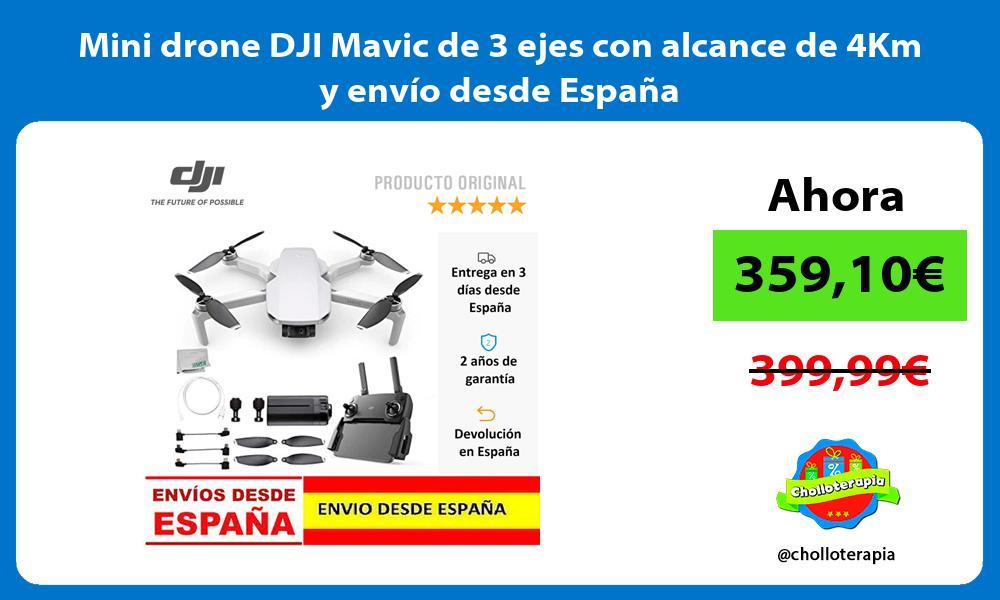 Mini drone DJI Mavic de 3 ejes con alcance de 4Km y envío desde España